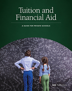 Tuition and Financial Aid: A Guide For Private Schools
