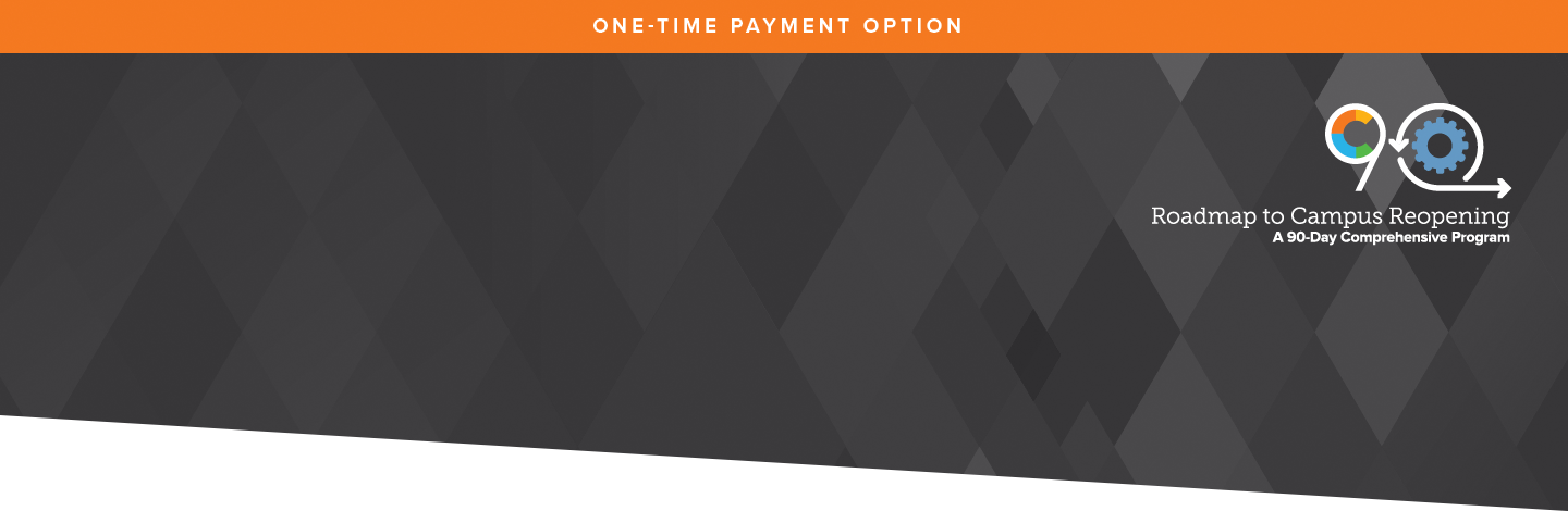Roadmap to Reopening: A 90-Day Comprehensive Program - Full Pay Option