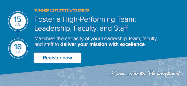 Foster a High-Performing Team: Leadership, Faculty, and Staff